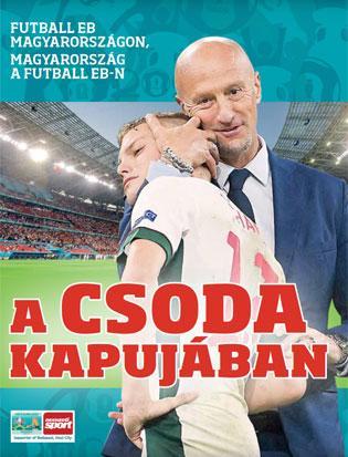 Megjelent a Nemzeti Sport nagy Eb-könyve: A csoda kapujában